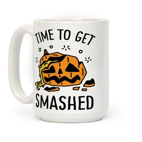 Time To Get Smashed Pumpkin Coffee Mug