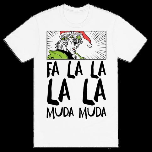 Fa La La La La Muda Muda - Dio Mens T-Shirt