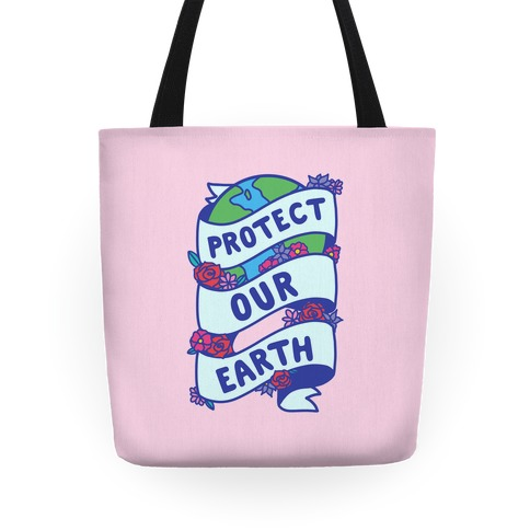 Protect Our Earth Ribbon Tote