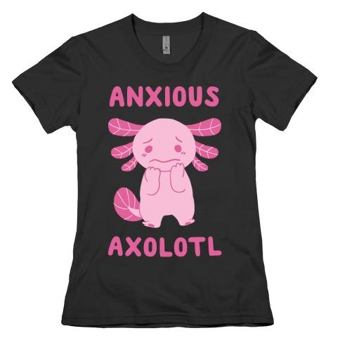 Anxious Axolotl Womens T-Shirt