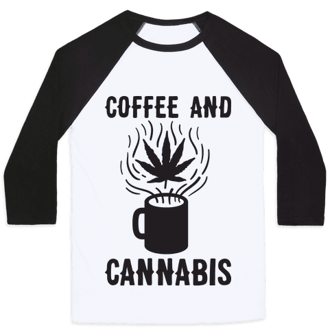Coffee And Cannabis Baseball Tee