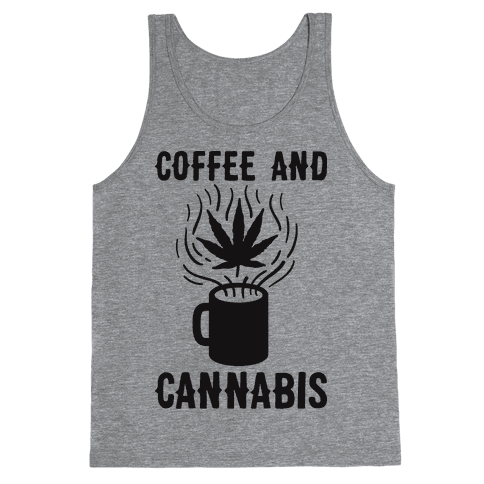 Coffee And Cannabis Tank Top