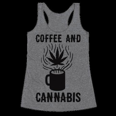 Coffee And Cannabis Racerback Tank Top