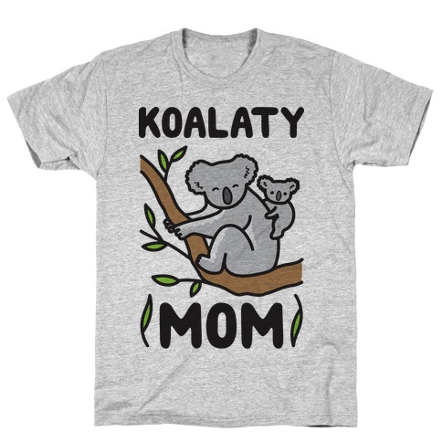 Koalaty Mom Koala T-Shirt