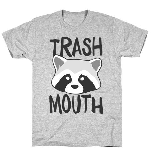 Trash Mouth T-Shirt