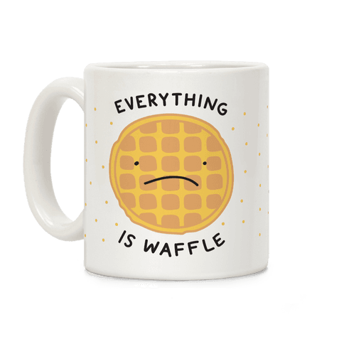 Everything Is Waffle Coffee Mug