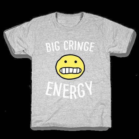 Big Cringe Energy Kids T-Shirt