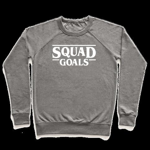 Stranger Squad Goals Parody (White) Pullover