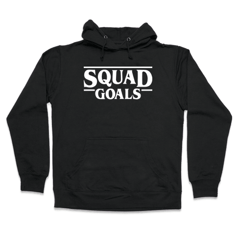 Stranger Squad Goals Parody (White) Hooded Sweatshirt