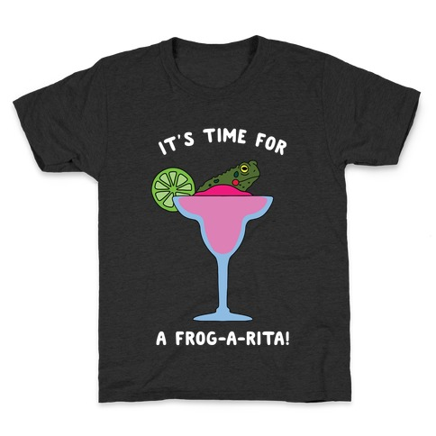 It's Time for a Frog-a-Rita Kids T-Shirt