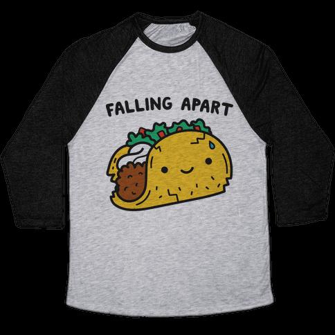 Falling Apart Taco Baseball Tee