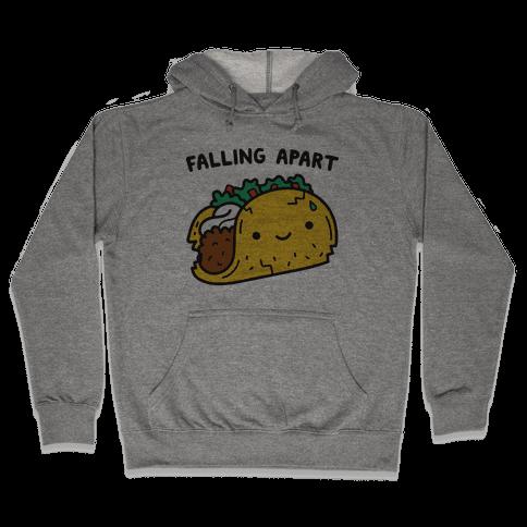 Falling Apart Taco Hooded Sweatshirt