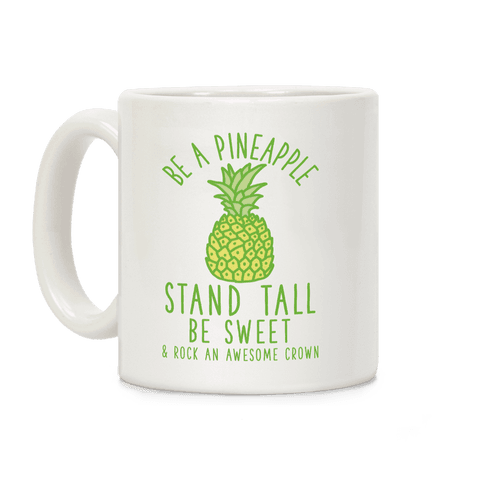Be a Pineapple Coffee Mug
