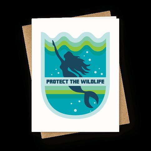 Protect The Wildlife (Mermaid) Greeting Card