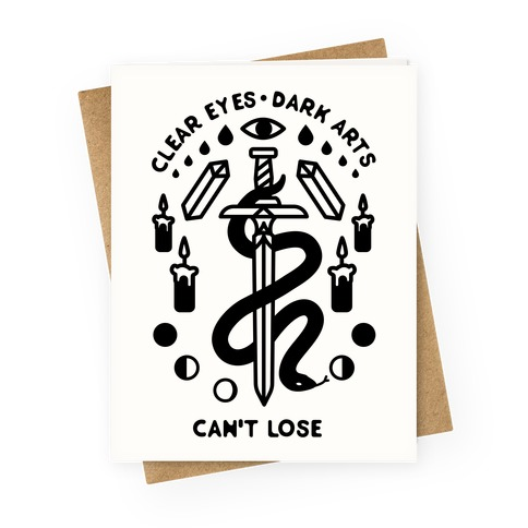 Clear Eyes Dark Arts Can't Lose Greeting Card