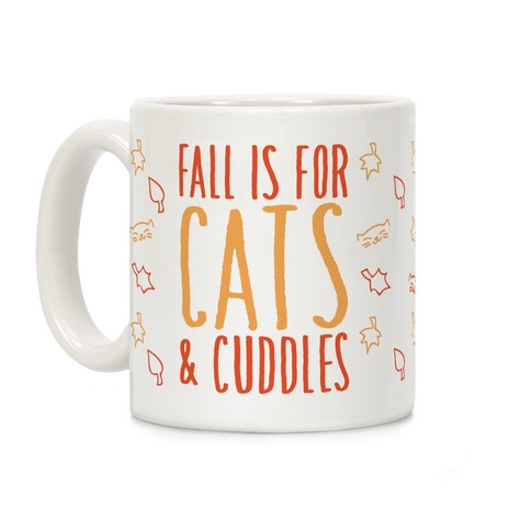 Fall Is For Cats and Cuddles Coffee Mug
