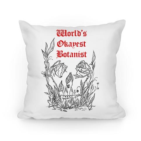 World's Okayest Botanist Pillow