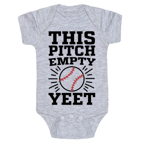 This Pitch Empty, YEET - baseball Baby Onesy