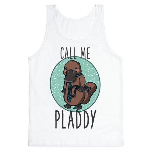 Call Me Pladdy Tank Top