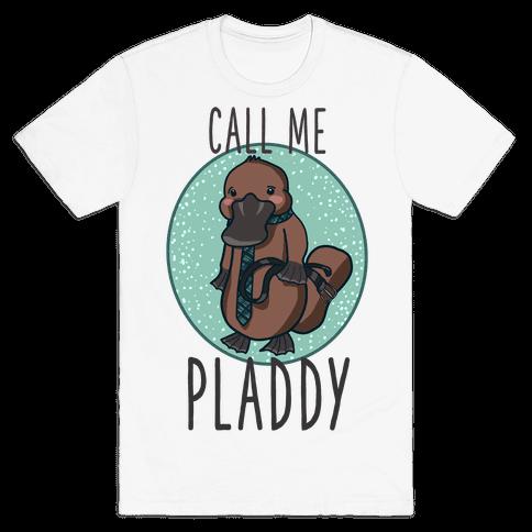Call Me Pladdy Mens/Unisex T-Shirt