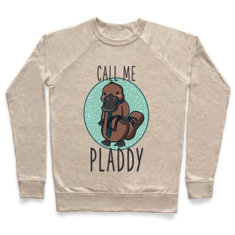 Call Me Pladdy Pullover