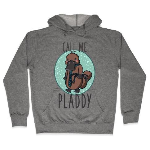 Call Me Pladdy Hooded Sweatshirt