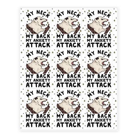 My Neck My Back My Anxiety Attack Opossum Sticker/Decal Sheet