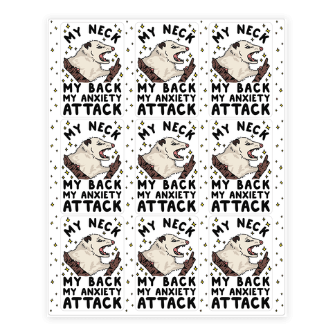 My Neck My Back My Anxiety Attack Opossum Sticker/Decal Sheet