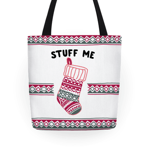 Stuff Me Stocking Tote