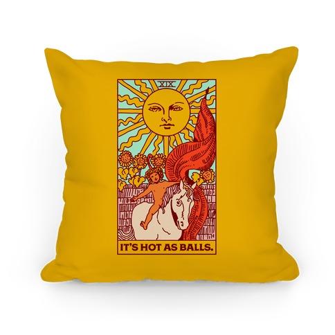 It's Hot As Balls (The Sun Tarot) Pillow