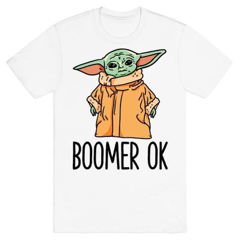Boomer Ok Baby Yoda Parody Mens/Unisex T-Shirt