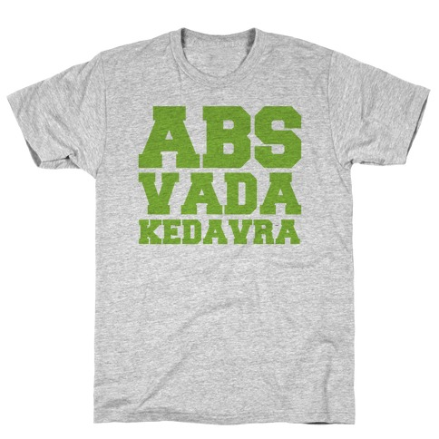 Abs Vada Kedavra Parody T-Shirt