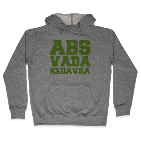 Abs Vada Kedavra Parody Hooded Sweatshirt