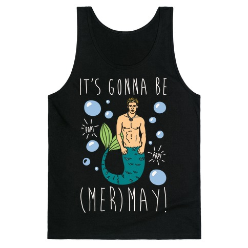 It's Gonna Be (Mer)May Parody White Print Tank Top