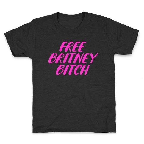 Free Britney Bitch Kids T-Shirt