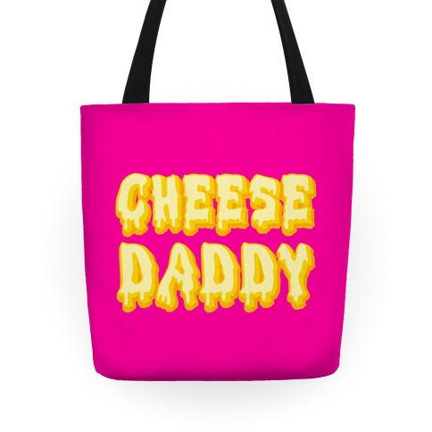 Cheese Daddy Tote