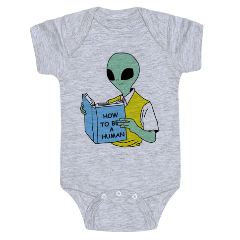 How to Be a Human Baby Onesy