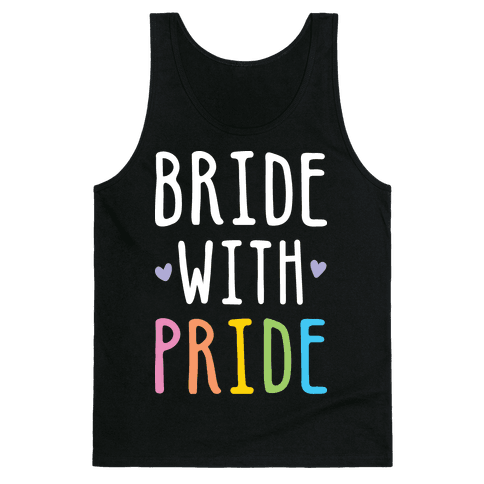 Bride With Pride (White) Tank Top