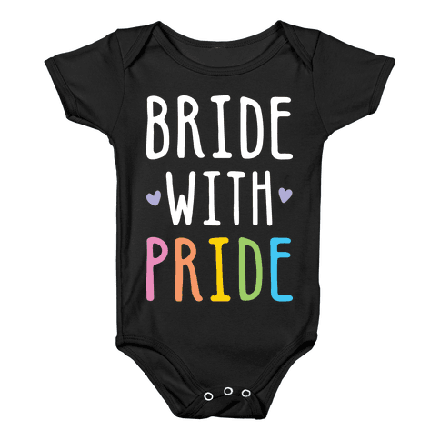 Bride With Pride (White) Baby Onesy