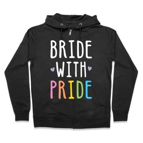 Bride With Pride (White) Zip Hoodie