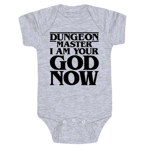 Dungeon Master I Am Your God Now Baby Onesy