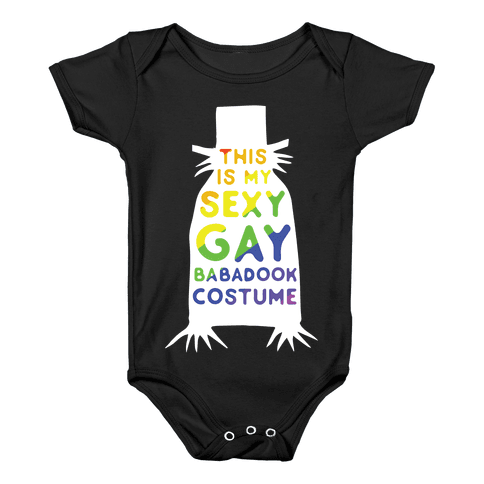 This is my Sexy Gay Babadook Baby Onesy