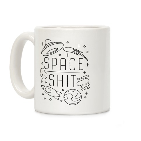 Space Shit Coffee Mug