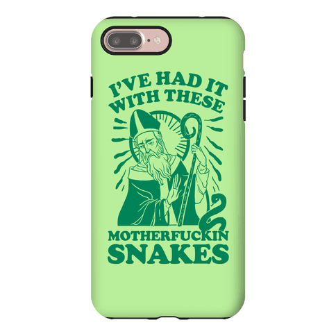 I've Had It With These MotherF***in Snakes Phone Case