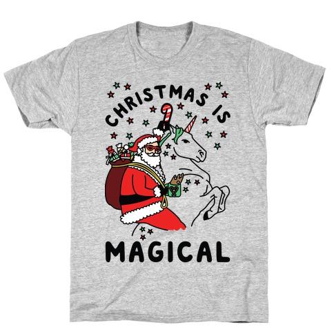 Christmas Is Magical T-Shirt