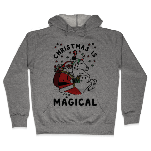 Christmas Is Magical Hooded Sweatshirt