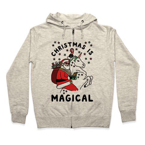 Christmas Is Magical Zip Hoodie