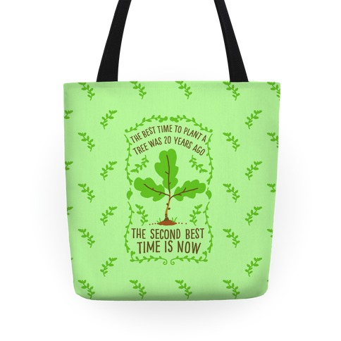 The Best Time to Plant a Tree Tote