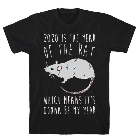 2020 Is The Year of The Rat White Print T-Shirt