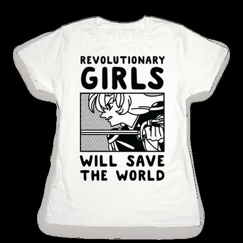Revolutionary Girls Will Save The World Womens T-Shirt